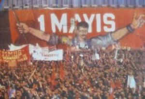 Yaşasın 1 Mayıs !..