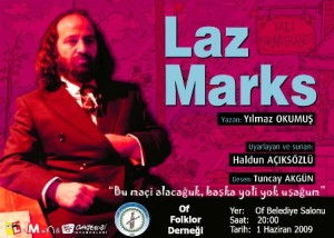 Laz Marx Of, Pazar ve Tonya'da